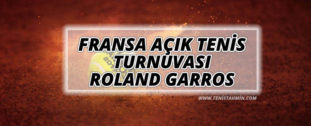 Fransa Açık Tenis Turnuvası – Roland Garros